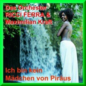 Das Orchester Ricci Ferra und Maximilian Kraft 歌手頭像