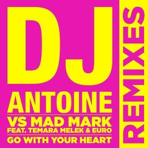 DJ Antoine vs. Mad Mark feat. Temara Melek & Euro 歌手頭像