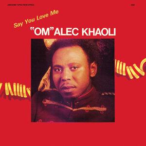 OM Alec Khaoli 歌手頭像