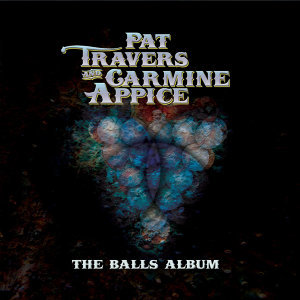 Pat Travers & Carmine Appice