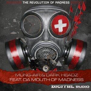 Müng-Air & Dark Headz feat. Da Mouth Of Madness 歌手頭像