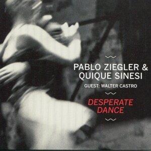 Pablo Ziegler & Quique Sinesi with Walter Castro 歌手頭像