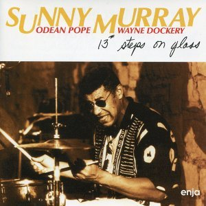 Sunny Murray with Odean Pope & Wayne Dockery 歌手頭像