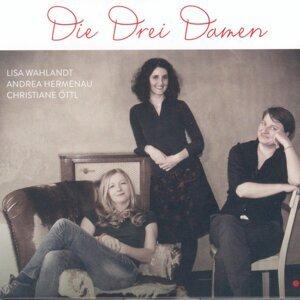 Lisa Wahlandt, Andrea Hermenau & Christiane Öttl 歌手頭像