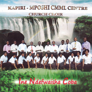 Kapiri Mposhi CMML Center Church Choir 歌手頭像
