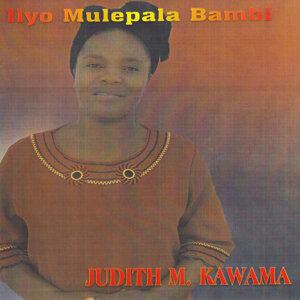 Judith M. Kawama 歌手頭像