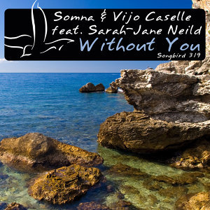 Somna and Vijo Caselle featuring Sarah-Jane Neild 歌手頭像