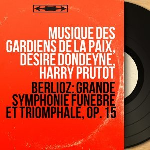 Musique des gardiens de la paix, Désiré Dondeyne, Harry Prutot 歌手頭像