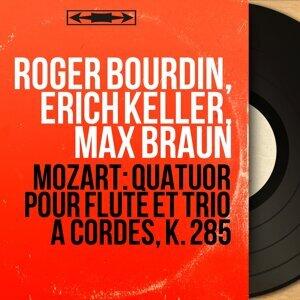 Roger Bourdin, Erich Keller, Max Braun 歌手頭像