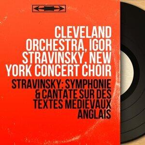 Cleveland Orchestra, Igor Stravinsky, New York Concert Choir 歌手頭像