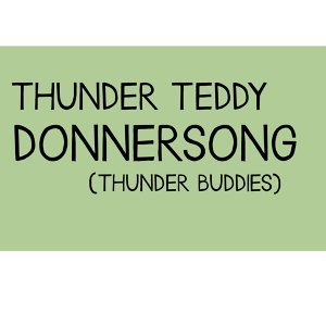 Thunder Teddy 歌手頭像