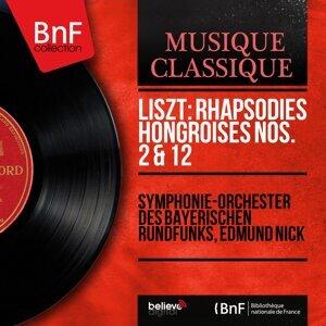 Symphonie-Orchester des Bayerischen Rundfunks, Edmund Nick 歌手頭像