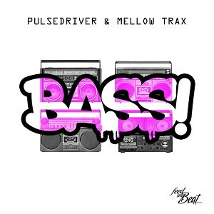 Pulsedriver, Mellow Trax