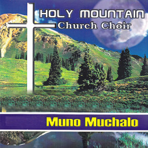 Holy Mountain Church Choir 歌手頭像