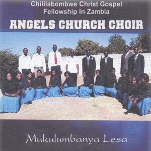 Chililabombwe Christ Gospel Fellowship In Zambia Angels Church Choir 歌手頭像