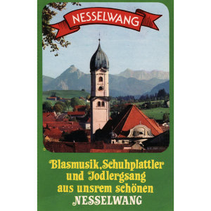 Ludwig Hindelang Und Seine Nesselwanger Musikanten 歌手頭像