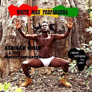 African Child & the Prophet Unification 歌手頭像