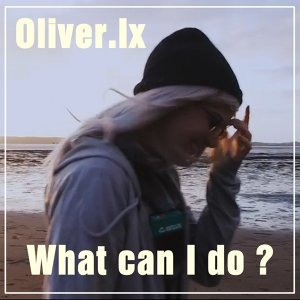 Oliver Ix 歌手頭像