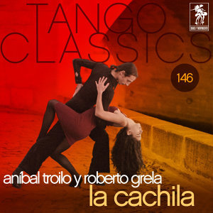 Aníbal Troilo y Roberto Grela 歌手頭像