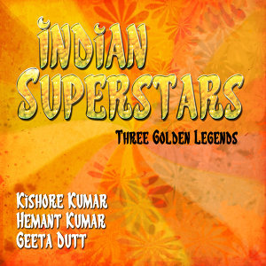 Kishore Kumar, Hemant Kumar, Geeta Dutt 歌手頭像