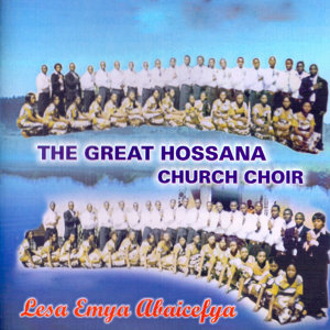 The Great Hossana Church Choir 歌手頭像