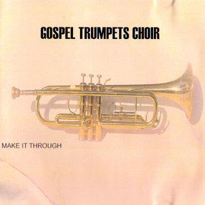Gospel Trumpets Choir 歌手頭像