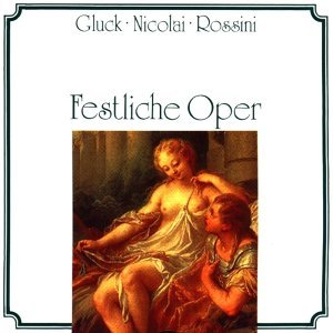 Gluck, Nicolai, Rossini: Festliche Oper 歌手頭像