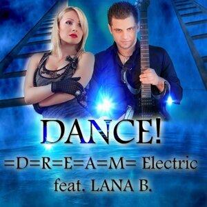 =D=R=E=A=M= Electric feat. Lana B. 歌手頭像
