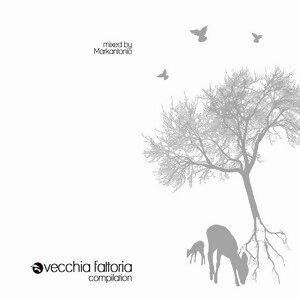 Vecchia Fattoria Compilation (mixed by Markantonio) 歌手頭像