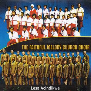The Faithful Melody Church Choir 歌手頭像
