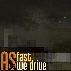 As Fast As We Drive 歌手頭像