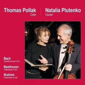 Thomas Pollak (Cello), Natalia Plutenko (Klavier) 歌手頭像