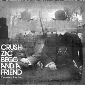 Crush, Zac Begg and a friend 歌手頭像
