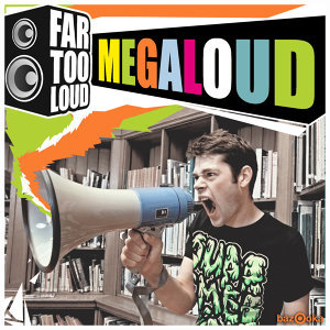 Far Too Loud 歌手頭像