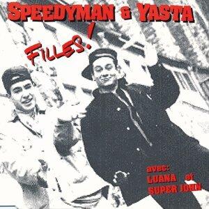 Speedyman & Yasta feat. Luana 歌手頭像