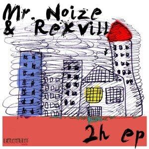 Mr. Noize, Rexvill & Mr. Noize & Rexvill 歌手頭像
