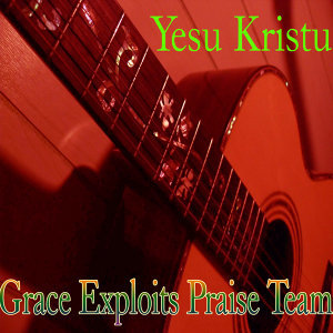 Grace Exploits Praise Team 歌手頭像
