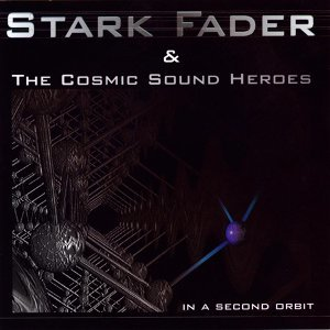 Stark Fader & The cosmic Sound Heroes 歌手頭像