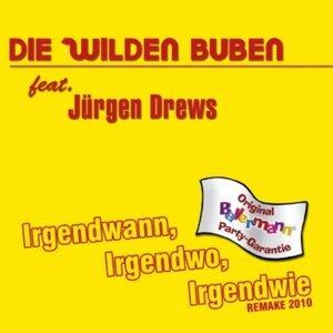 Die Wilden Buben feat. Jürgen Drews 歌手頭像