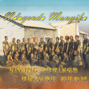 Living Springs Praise Team 歌手頭像