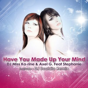 DJ Miss Ka-rine & Axel G feat. Stephanie 歌手頭像