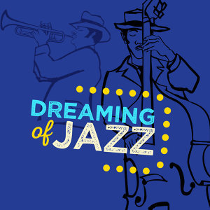 Dreaming of Jazz 歌手頭像