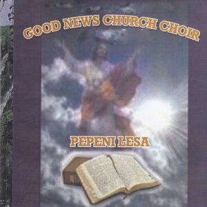 Good News Church Choir 歌手頭像