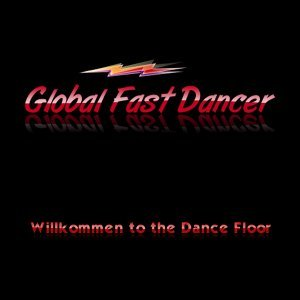 Global Fast Dancer 歌手頭像
