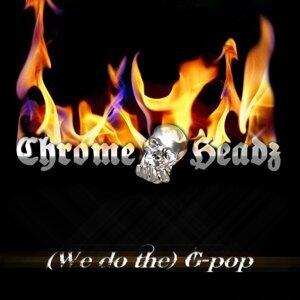 Chrome Headz 歌手頭像