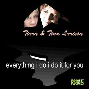 Tiara & Tina Larissa 歌手頭像