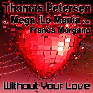 Thomas Petersen vs. Mega 'Lo Mania feat. Franca Morgano 歌手頭像