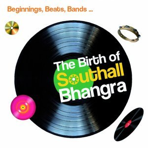 The Birth of Southall Bhangra 歌手頭像