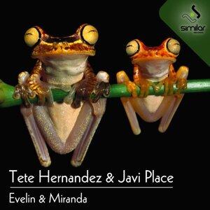 Tete Hernandez & Javi Place 歌手頭像