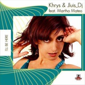 Khrys & Jluis DJ feat. Martha Mateo 歌手頭像